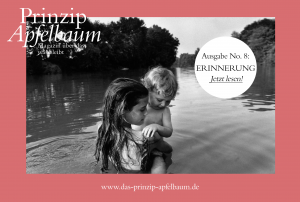 """ERINNERUNG - die neue Ausgabe des Onlinemagazins """"Prinzip Apfelbaum"""""""